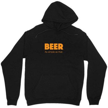 Beer As Simple As That Unisex Hoodie Designed By H3lm1