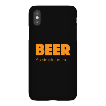 Beer As Simple As That Iphonex Case Designed By H3lm1