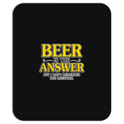 Beer Is The Answer Mousepad Designed By H3lm1