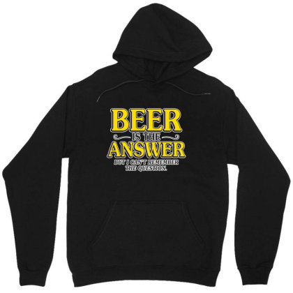 Beer Is The Answer Unisex Hoodie Designed By H3lm1