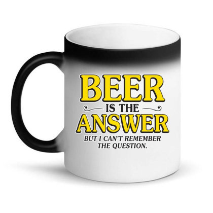 Beer Is The Answer Magic Mug Designed By H3lm1