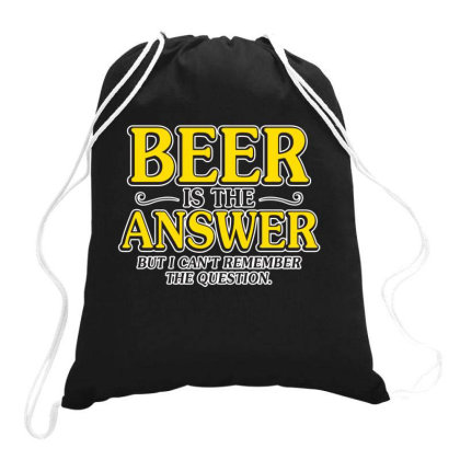 Beer Is The Answer Drawstring Bags Designed By H3lm1