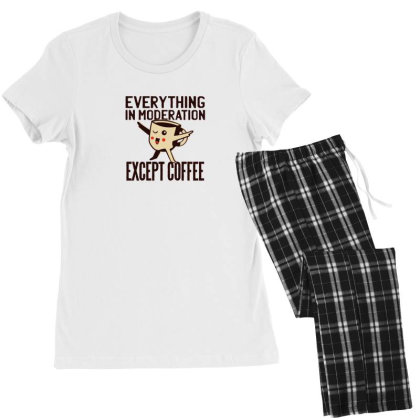 Everything In Moderation Except Coffee Women's Pajamas Set Designed By Dirjaart