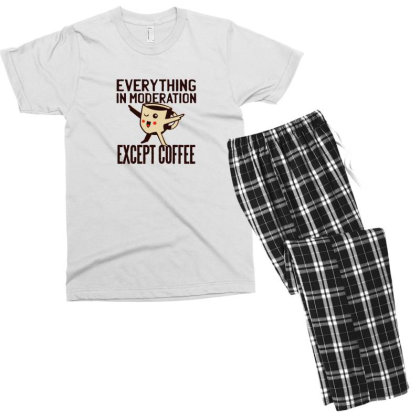 Everything In Moderation Except Coffee Men's T-shirt Pajama Set Designed By Dirjaart