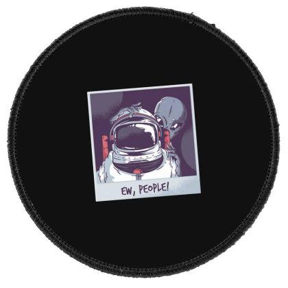 Ew, People! Astronaut Round Patch Designed By Dirjaart