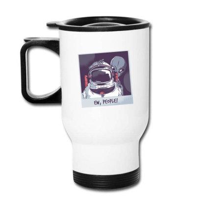 Ew, People! Astronaut Travel Mug Designed By Dirjaart