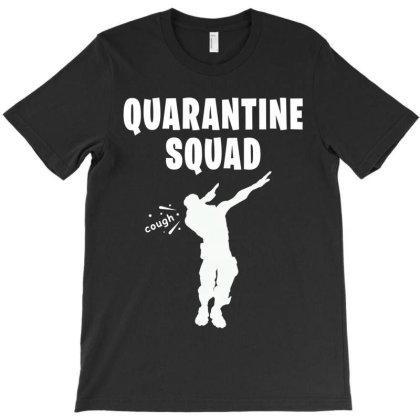 Quarantine Squad T-shirt Designed By Honeysuckle