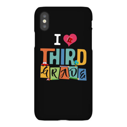 I Love Third Grade For Dark Iphonex Case Designed By Sengul