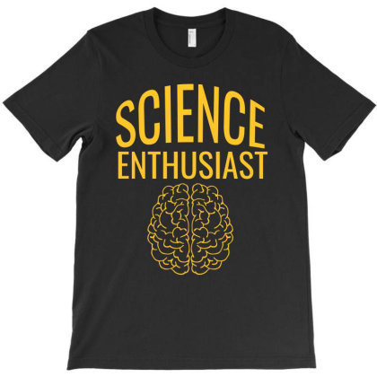 Science Enthusiast T-shirt Designed By Cypryanus