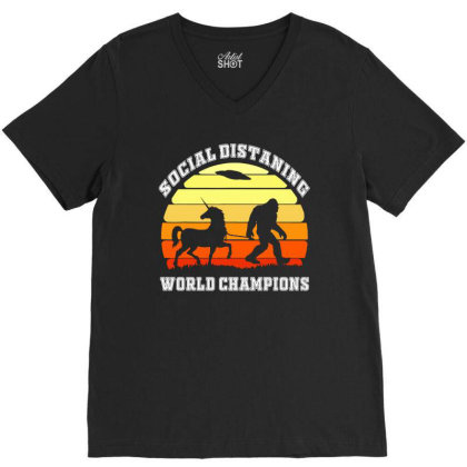 Bigfoot Unicorn Social Distancing World Champions V-neck Tee Designed By Green Giant