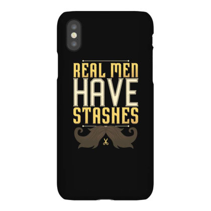 Real Men Have Stashes Iphonex Case Designed By Dirjaart