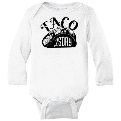 Taco Tuesday Long Sleeve Baby Bodysuit Designed By Dirjaart