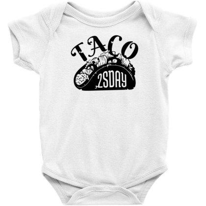 Taco Tuesday Baby Bodysuit Designed By Dirjaart