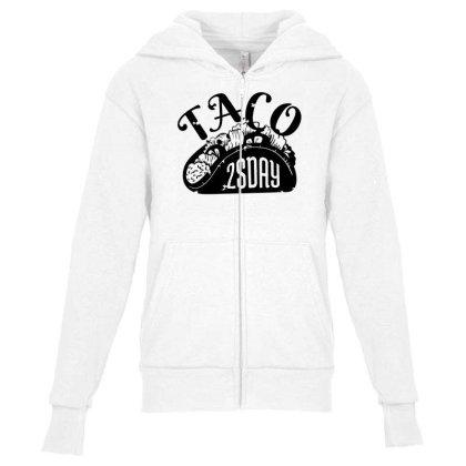 Taco Tuesday Youth Zipper Hoodie Designed By Dirjaart