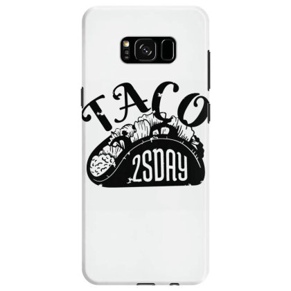 Taco Tuesday Samsung Galaxy S8 Case Designed By Dirjaart