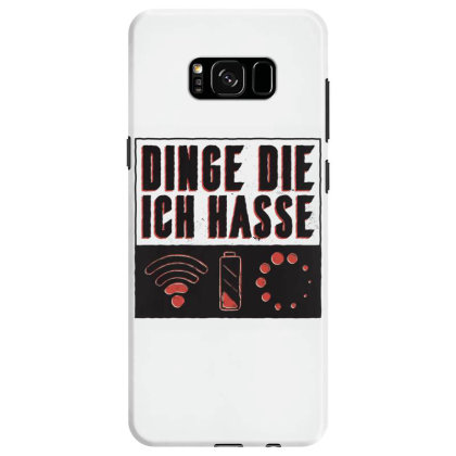 Things I Hate Samsung Galaxy S8 Case Designed By Dirjaart