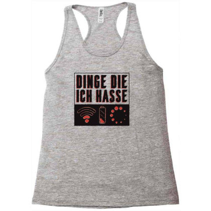 Things I Hate Racerback Tank Designed By Dirjaart