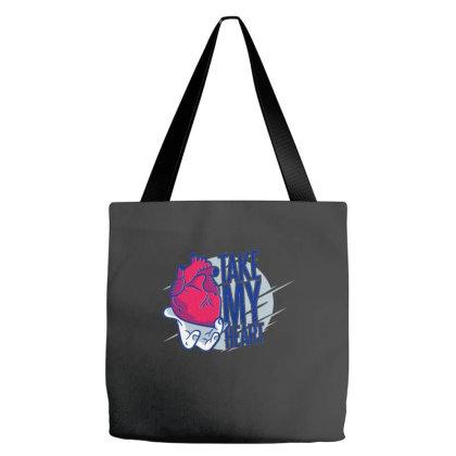 Take My Heart Tote Bags Designed By Dirjaart