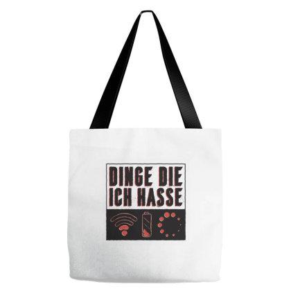 Things I Hate Tote Bags Designed By Dirjaart