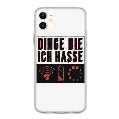 Things I Hate Iphone 11 Case Designed By Dirjaart