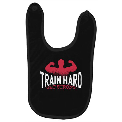 Train Hard Baby Bibs Designed By Dirjaart