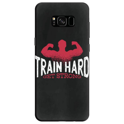 Train Hard Samsung Galaxy S8 Case Designed By Dirjaart