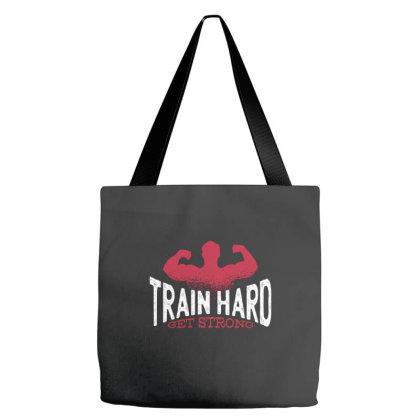 Train Hard Tote Bags Designed By Dirjaart
