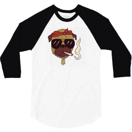 Thug Pug 3/4 Sleeve Shirt Designed By Dirjaart
