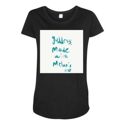 Goddess Made With Melanin Maternity Scoop Neck T-shirt Designed By Kiss