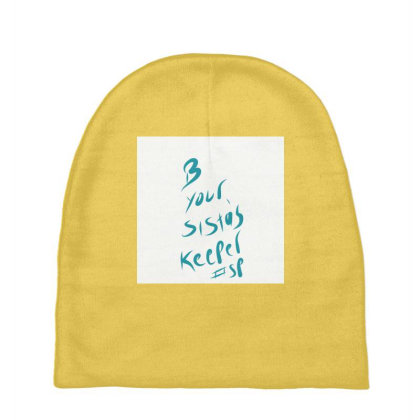 B Your Sistas Keeper Baby Beanies Designed By Kiss