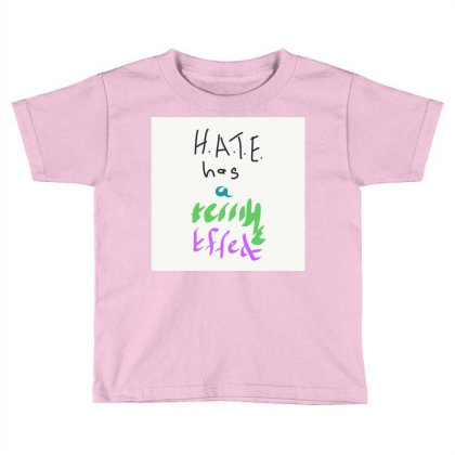 H.a.t.e Toddler T-shirt Designed By Kiss