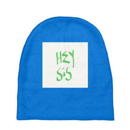 Hey Sis Baby Beanies Designed By Kiss