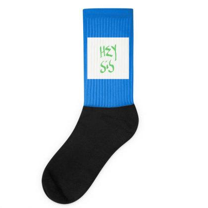 Hey Sis Socks Designed By Kiss