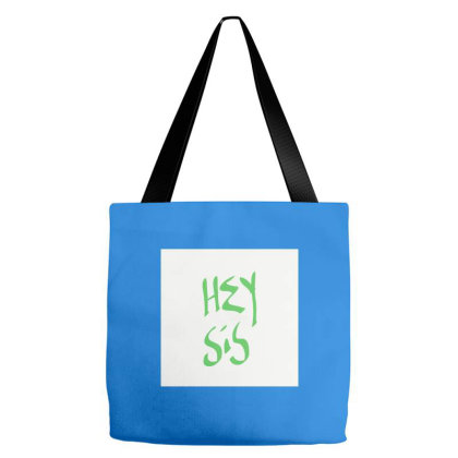 Hey Sis Tote Bags Designed By Kiss