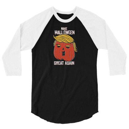 Trumpkin Halloween Pupmkin 3/4 Sleeve Shirt Designed By Dirjaart