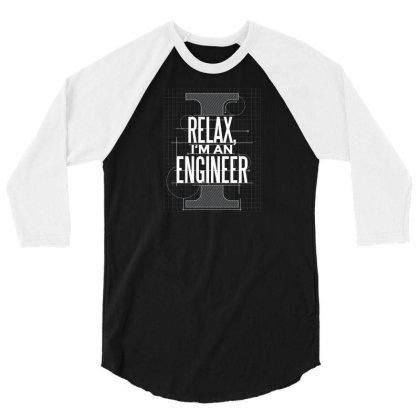 Trust Me Engineer 3/4 Sleeve Shirt Designed By Dirjaart
