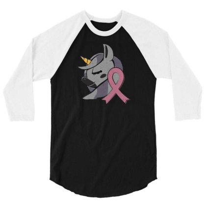Unicorn Breast Cancer 3/4 Sleeve Shirt Designed By Dirjaart