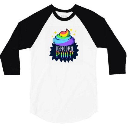 Unicorn Poop 3/4 Sleeve Shirt Designed By Dirjaart