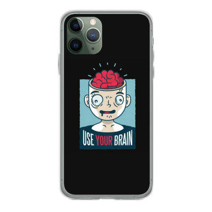 Use Your Brain Iphone 11 Pro Case Designed By Dirjaart