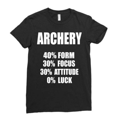 Archery Form Focus Attitude Luck Ladies Fitted T-shirt Designed By Ramateeshirt