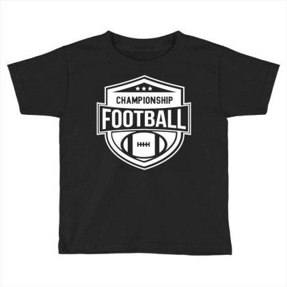 Championship Football Toddler T-shirt Designed By Ramateeshirt