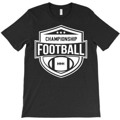 Championship Football T-shirt Designed By Ramateeshirt