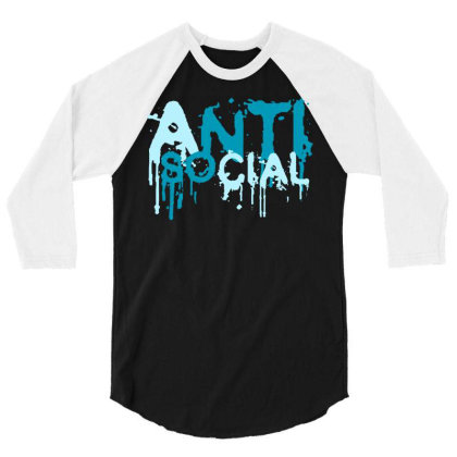 Anti Social 3/4 Sleeve Shirt Designed By Designisfun