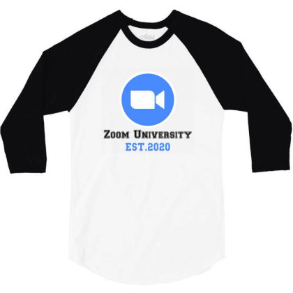 Zoom University 3/4 Sleeve Shirt Designed By Redberries