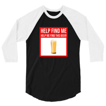 Dad Shirt Father Day Gifts Men Presents   Missing Beer 3/4 Sleeve Shirt Designed By Tarwa