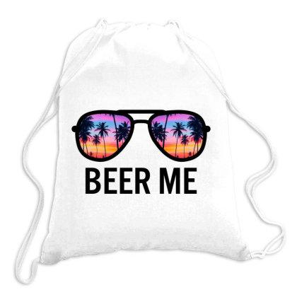 Beer Me Drawstring Bags Designed By Badaudesign