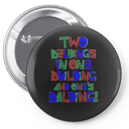 2 Beldings 1 Building Pin-back Button Designed By Anis4