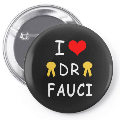 I Love Dr Fauci Pin-back Button Designed By Elegance99