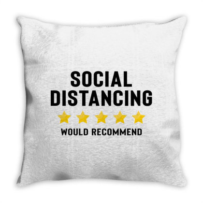 Social Distancing Would Recommend Throw Pillow Designed By Honeysuckle