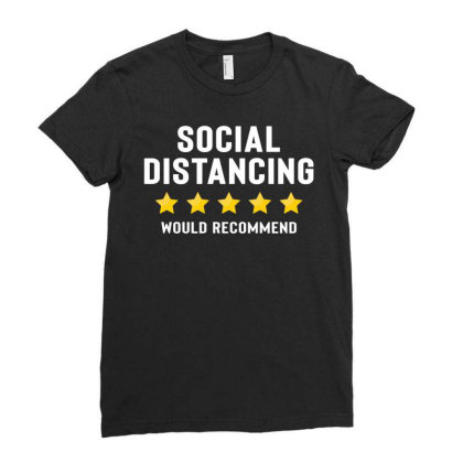 Social Distancing Would Recommend Ladies Fitted T-shirt Designed By Honeysuckle
